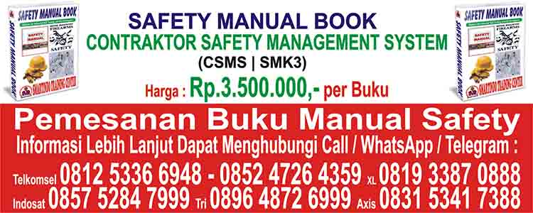 Jual Buku Manual Contractor Safety Management System SMK3 CSMS Kupang Nusa Tenggara Timur Indonesia Alak Batuplat Fatufeto Mantasi Manulai Manutapen Naioni Namosain Nunhila Nunbaun Delha Nunbaun Sabu Kelapa Lima Lasiana Oesapa Oesapa Barat Oesapa Selatan Belo Fatukoa Kolhua Maulafa Naikolan Naimata Oepura Penfui Sikumana Fatululi Kayu Putih Liliba Oebobo Oebufu Oetete Tuak Daun Merah Air Mata Bonipoi Fatubesi Lahilai Bissi Kopan Merdeka Nefonaek Oeba Pasir Panjang Solor Todekisar Airnona Bakunase Bakunase Fontein Kuanino Naikoten Naikoten Nunleu Alor Kalabahi Alor Barat Daya Alor Barat Laut Alor Selatan Alor Tengah Utara Alor Timur Laut Alor Timur Pantar Barat Pantar Teluk Mutiara Pantar Timur Pantar Tengah Pantar Barat Laut Mataru Pureman Pulau Pura Lembur Kabola Alor Kalabahi Belu Atambua Kota Atambua Atambua Barat Atambua Selatan Kakuluk Mesak Lamaknen Lamaknen Selatan Lasiolat Nanaet Dubesi Raihat Rai Manuk Tasifeto Barat Tasifeto Timur Belu Atambua Ende Nangapanda Ende Ende Selatan Ende Utara Ende Tengah Ende Timur Ndona Wolowaru Magekoba Maurole Detusoko Pulau Ende Maukaro Wewaria Wolojita Kelimutu Detukeli Kota Baru Lio Timur Ndori Ndona Timur Lepembusu Kelisoke Ende Flores Timur Larantuka Adonara Barat Adonara Timur Ile Boleng Ile Mandiri Kelubagolit Larantuka Solor Barat Solor Timur Tanjung Bunga Titihena Witihama Wotan Ulu Mado Wulanggitang Demon Pagong Lewolema Ile Bura Adonara Adonara Tengah Solor Selatan Flores Timur Larantuka Kupang Oelamasi Takari Taebenu Sulamu Semau Selatan Semau Nekamese Amabi Oefeto Amabi Oefeto Timur Amarasi Amarasi Barat Amarasi Selatan Amarasi Timur Amfoang Utara Amfoang Barat Laut Amfoang Barat Daya Amfoang Timur Amfoang Tengah Amfoang Selatan Fatuleu Fatuleu Barat Fatuleu Tengah Kupang Barat Kupang Tengah Kupang Timur Kupang Oelamasi Lembata Lewoleba Atadei Buyasari Ile Ape Ile Ape Timur Lebatukan Nagawutung Nubatukan Omesuri Wulandoni Lembata Lewoleba Malaka Betun Botin Leobele Io Kufeu Kobalima Kobalima Timur Laen Manen Malaka Barat Malaka Tengah Malaka Timur Rinhat Sasita Mean Weliman Wewiku Malaka Betun Manggarai Ruteng Cibal Langke Rembong Lelak Reok Rohong Utara Ruteng Satarmese Satar Mese Barat Wae Rii Manggarai Ruteng Manggarai Barat Labuan Bajo Boleng Komodo Kuwus Lembor Lembor Selatan Macang Pacar Mbeliling Ndoso Sano Nggoang Welak Manggarai Barat Labuan Bajo Manggarai Timur Borong Poco Ranaka Borong Kota Komba Lamba Leda Elar Sambi Rampas Elar Selatan Wukir Rana Mese Poco Ranaka Timur Manggarai Timur Borong Ngada Bajawa Aimere Bajawa Golewa Riung Barat Riung Soa Wolomeze Bajawa Utara Jerebuu Inerie Golewa Barat Golewa Selatan Ngada Bajawa Nagekeo Mbay Aesesa Aesesa Selatan Boawae Keo Tengah Mauponggo Nangaroro Wolowae Nagekeo Mbay Rote Ndao Baa Lobalain Rote Timur Pantai Baru Rote Tengah Rote Selatan Rote Barat Daya Rote Barat Laut Rote Barat Landu Leko Ndao Nuse Rote Ndao Baa Sabu Raijua Seba Hawu Mehara Raijua Sabu Barat Sabu Liae Sabu Tengah Sabu Timur Sabu Raijua Seba Sikka Maumere Paga Mego Lela Bola Talibura Waigete Kewapante Nelle Palue Nitta Alok Alok Barat Alok Timur Tanawawo Koting Kangae Hewokloang Doreng Mapitara Waiblama Magepanda Sikka Maumere Sumba Barat Waikabubak Kadi Bangedo Kodi Kota Waikabubak Lamboya Laura Loli Tana Righu Wanokaka Wewena Barat Wewena Selatan Wewena Timur Wewena Utara Sumba Barat Waikabubak Sumba Barat Daya Tambolaka Kadi Bangedo Kodi Kota Waikabubak Lamboya Laura Loli Tana Righu Wanokaka Wewena Barat Wewena Selatan Wewena Timur Wewena Utara Sumba Barat Daya Tambolaka Sumba Tengah Waibakul Katikutana Katikutana Selatan Mamboro Umbu Ratu Nggay Umbu Ratu Nggay Barat Sumba Tengah Waibakul Sumba Timur Waingapu Haharu Kahaungu Eti Kambata Mapambuhang Kambera Kanatang Karera Katala Hamu Kota Waingapu Lewa Lewa Tidahu Mahu Matawai Lapau Ngadu Ngala Nggaha Oriangu Paberiwai Pahunga Lodu Pandawai Pinu Pahar Rindi Tabundung Umalulu Wulla Waijelu Sumba Timur Waingapu Timor Tengah Selatan Soe Amanatun Selatan Amanatun Utara Amanuban Barat Amanuban Selatan Amanuban Tengah Amanuban Timur Batu Putih Boking Fatukopa Fatumnasi Fautmolo Kie Kokbaun Kolbano Kota Soe Kot'olin Kualin Kuanfatu Kuatnana Mollo Barat Mollo Selatan Mollo Tengah Mollo Utara Noebana Noebeba Nunbena Nunkolo Oenino Polen Santian Tobu Toianas Timor Tengah Selatan Soe Timor Tengah Utara Kefamenanu Biboki Anleu Biboki Feotleu Biboki Moenleu Biboki Selatan Biboki Tanpah Biboki Utara Bikomi Nilulat Bikomi Selatan Bikomi Tengah Bikomi Utara Insana Insana Barat Insana Fatinesu Insana Tengah Insana Utara Kota Kefamenanu Miomaffo Barat Miomaffo Tengah Miomaffo Timur Musi Mutis Naibenu Noemuti Noemuti Timur Timor Tengah Utara Kefamenanu Alak Kelapa Lima Maulafa Oebobo Kota Lama Kota Raja
